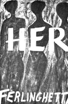 Her by Lawrence Ferlinghetti