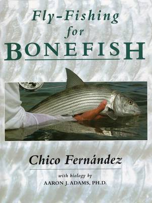 Fly-Fishing for Bonefish by C. Fernandez