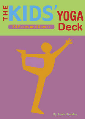 Kids' Yoga Deck by Annie Buckley