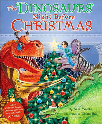 The Dinosaurs' Night Before Christmas by Anne Muecke, Nathan Hale