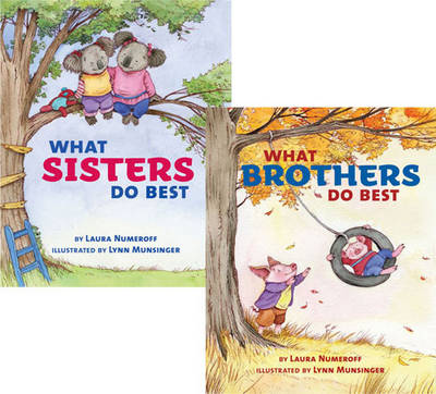 What Sisters Do Best/What Brothers Do Best by Laura Joffe Numeroff, Lynn Munsinger