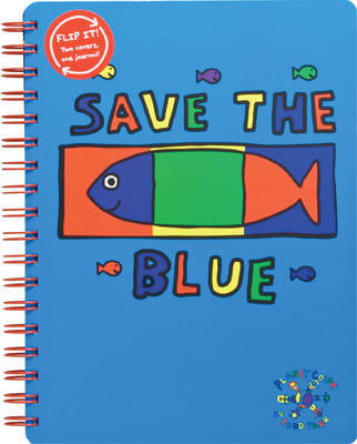 Todd Parr Journal Save the Blue by Todd Parr