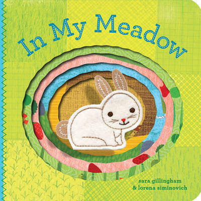 In My Meadow by Sara Gillingham, Lorena Siminovich
