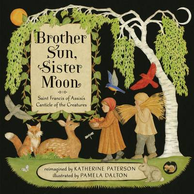 Brother Sun, Sister Moon by Katherine Paterson
