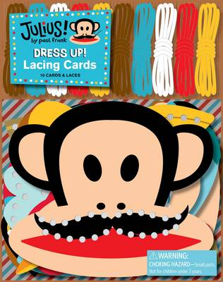 Julius! Dress Up! Lacing Cards by Paul Frank Industries