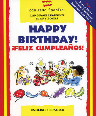 Happy Birthday Feliz Cumpleanos by Mary Risk