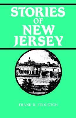 Stories of New Jersey by F. Stockton