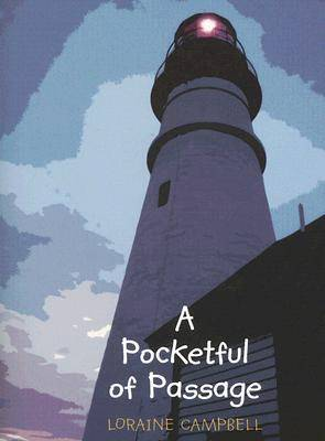 A Pocketful of Passage by Loraine Campbell