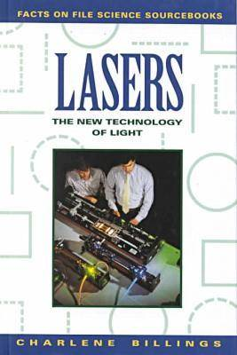 Lasers The New Technology of Light by Charlene W. Billings