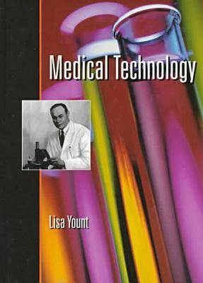 Medical Technology by Lisa Yount