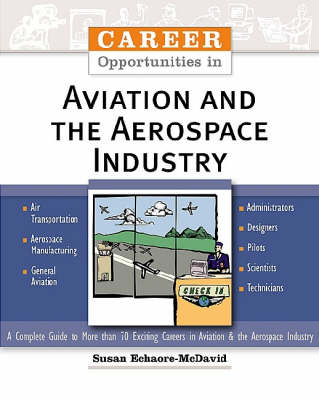 Career Opportunities in Aviation and the Aerospace Industry by Susan Echaore-McDavid