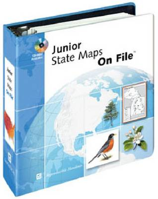 Junior State Maps on File For Grades 3 Through 8 by Facts on File Inc