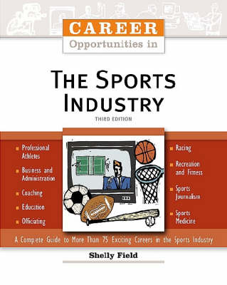 Career Opportunities in the Sports Industry by Shelly Field