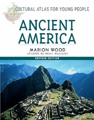 Ancient America by Marion Wood, Brian Williams