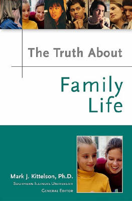 The Truth About Family Life by Renee Despres, Lynne Griffin