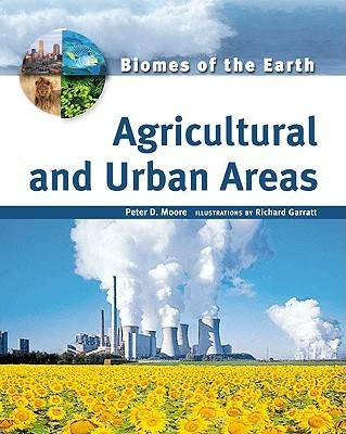 Agricultural and Urban Areas by Peter D. Moore