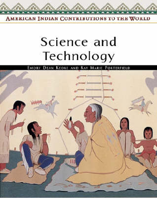 Science and Technology by Emory Dean Keoke, Kay Marie Porterfield