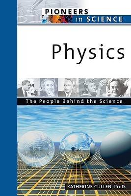 Physics by Katherine Cullen, Scott McCutcheon, Bobbi McCutcheon