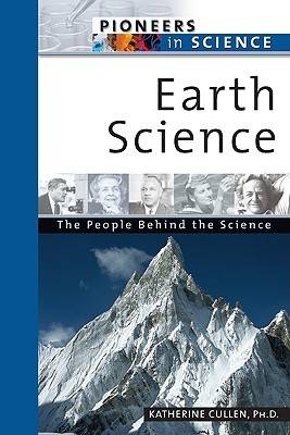 Earth Science by Katherine Cullen, Scott McCutcheon, Bobbi McCutcheon
