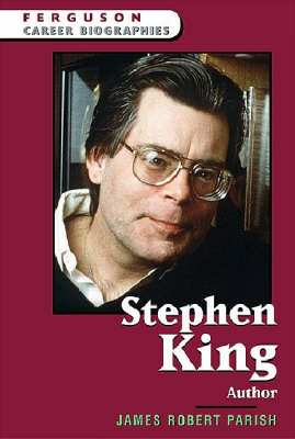 Stephen King Author by James Robert Parish