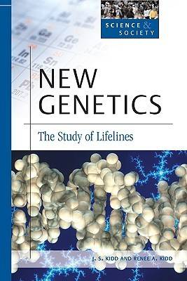 New Genetics by J.S. Kidd, Renee A. Kidd
