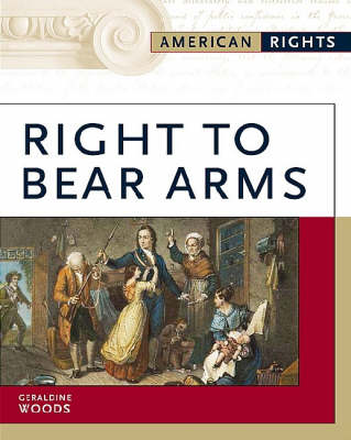 Right to Bear Arms by Geraldine Woods