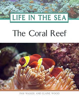 The Coral Reef by Pam Walker, Elaine Wood