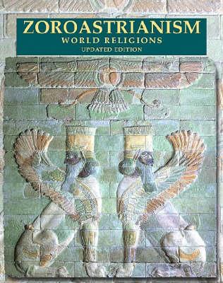 Zoroastrianism by Paula R. Hartz