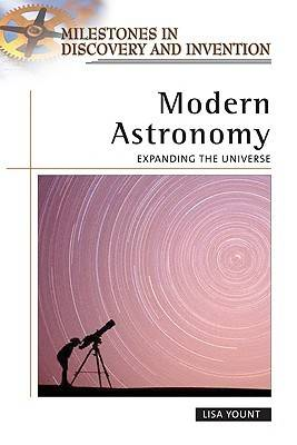 Modern Astronomy Expanding the Universe by Lisa Yount