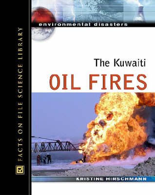 The Kuwaiti Oil Fires by Kris Hirschmann