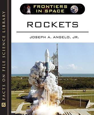 Rockets by Joseph A. Angelo