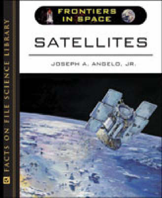 Satellites by Joseph A., Jr. Angelo