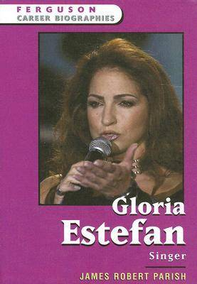 Gloria Estefan Singer by James Robert Parish