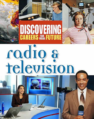 Radio and Television by Inc Facts on File, Ferguson Publishing