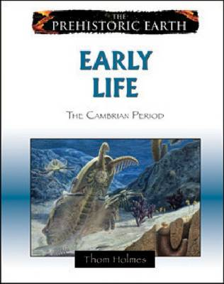 Early Life The Cambrian Period by Thom Holmes