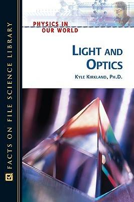 Light and Optics by Kyle Kirkland