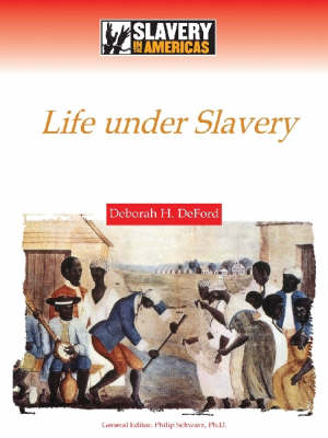 Maintaining a Culture Life Under Slavery by Deborah H. DeFord