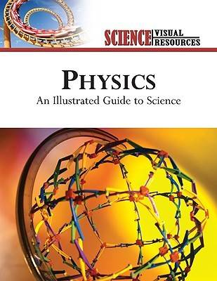 Physics An Illustrated Guide to Science by The Diagram Group