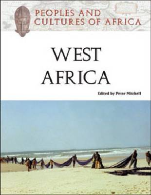 Peoples and Cultures of West Africa by Peter Mitchell