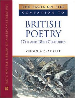 Companion to British Poetry 17th and 18th Centuries by Virginia Roberts-Brackett
