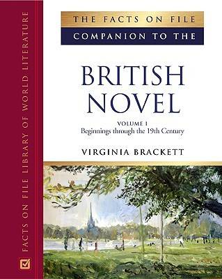 The Facts on File Companion to the British Novel by Mary Virginia Brackett