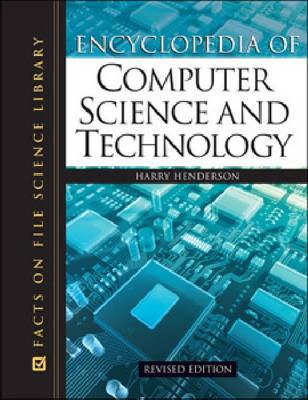 Encyclopedia of Computer Science and Technology by Harry Henderson