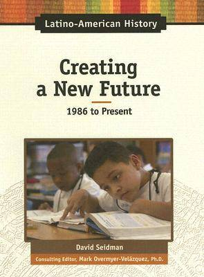 Creating a New Future by David Seidman