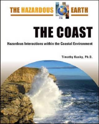 The Coast by Timothy Kusky