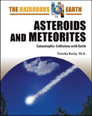 Asteroids and Meteorites by Timothy Kusky