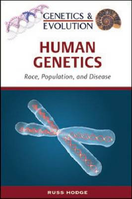 Human Genetics Race, Population, and Disease by Russ Hodge