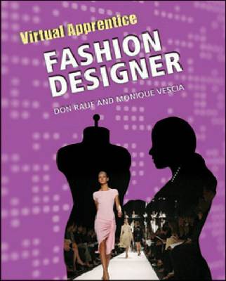 Fashion Designer by Don Rauf, Monique Vescia
