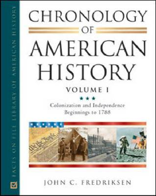 Chronology of American History by John C. Fredriksen