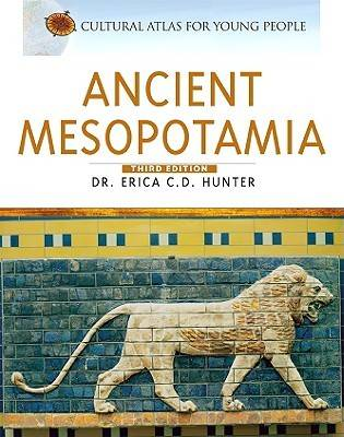 Ancient Mesopotamia by Erica C. D. Hunter
