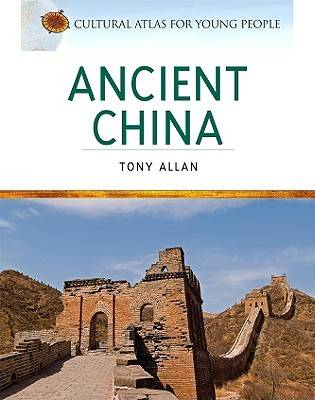 Ancient China by Tony Allan